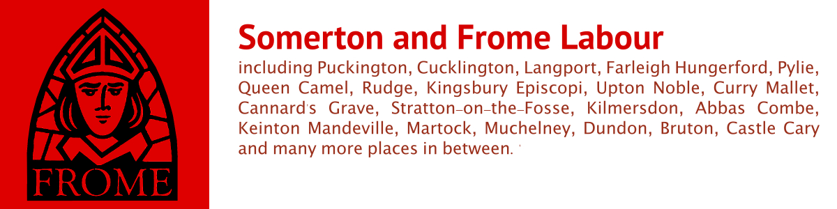 Somerton and Frome Labour